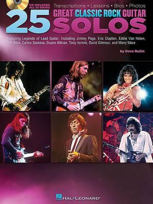 Dave Rubin: 25 Great Classic Rock Guitar Solos