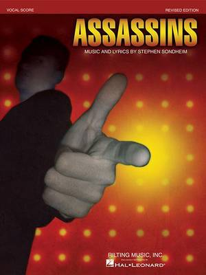 Stephen Sondheim - Assassins: Revised Edition - Vocal Score