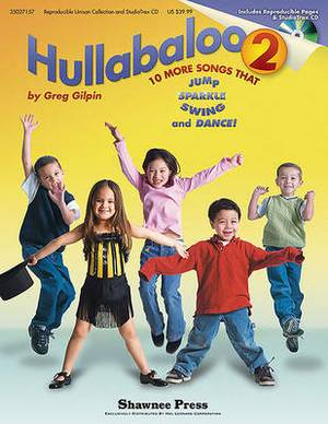 Hullabaloo 2: 10 More Songs That Jump, Sparkle, Swing, and Dance!