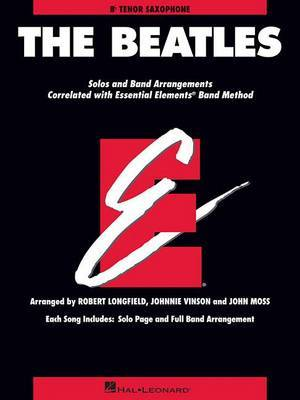 The Beatles: Essential Elements for Band Correlated Collections Tenor Saxophone