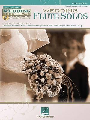 Wedding Essentials Series: Wedding Flute Solos (Book/CD)
