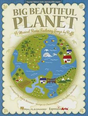 Big Beautiful Planet: A Musical Revue Featuring Songs by Raffi