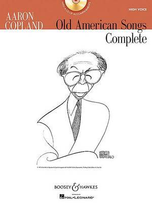 Aaron Copland, Old American Songs Complete: High Voice