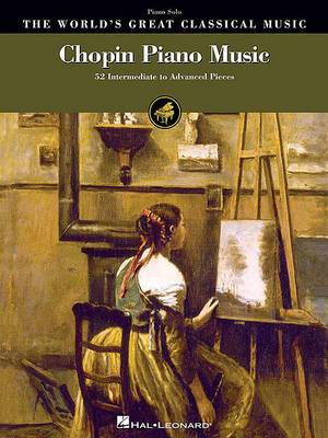 World's Greatest Classical Music: Chopin Piano Music