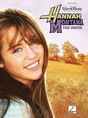 Hannah Montana: The Movie (Easy Piano)