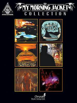 My Morning Jacket Collection: Guitar Recorded Versions