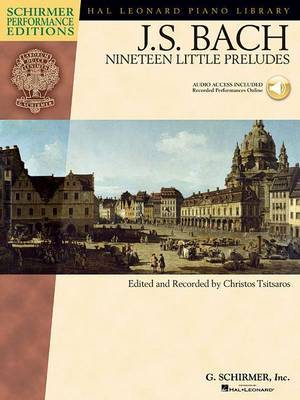 J.S. Bach: Nineteen Little Preludes (Schirmer Performance Edition)