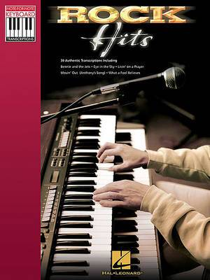 Rock Hits - Note-for-Note Keyboard Transcriptions