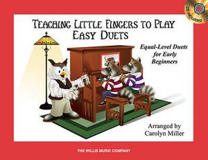 Teaching Little Fingers to Play Easy Duets: 10 Equal-Level Duets