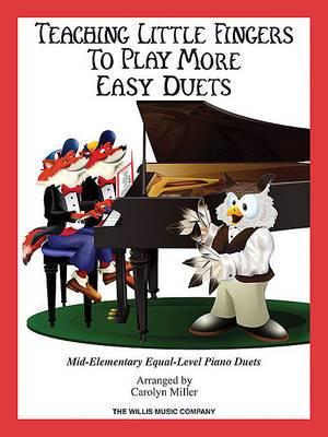 Teaching Little Fingers To Play More Easy Duets (Book/CD)