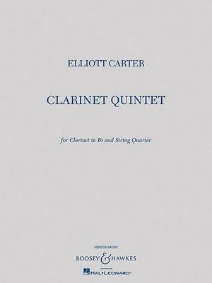 Clarinet Quintet: For Clarinet in B-Flat and String Quartet Score and Parts