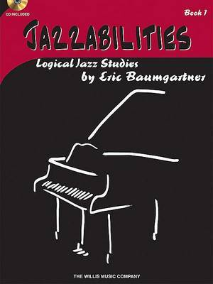 Jazzabilities 1: Logical Jazz Studies