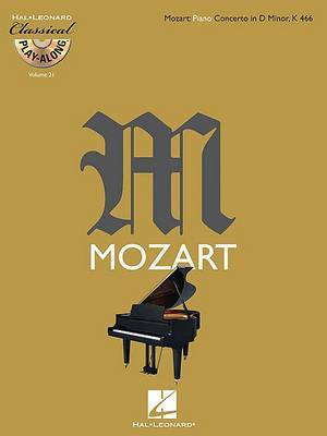Wolfgang Amadeus Mozart 1756-1791: Piano Concerto in D Minor, K 466