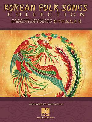 Korean Folk Songs Collection: 24 Traditional Songs Arranged for Intermediate Piano Solo
