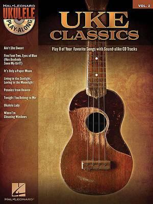 Ukulele Play-Along: Uke Classics: Volume 2