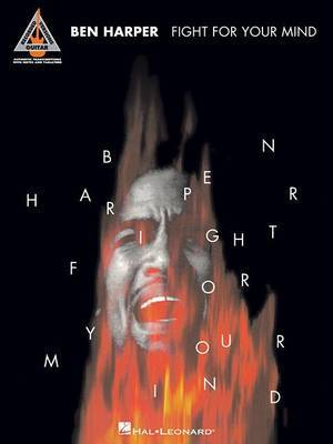 Ben Harper: Fight for Your Mind