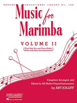 Music for Marimba: Easy 2- and 3-Mallet Solos with Piano Accompaniment