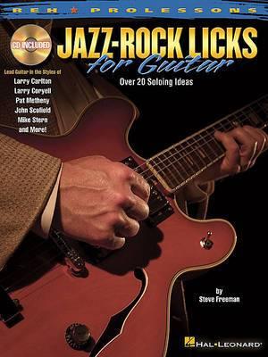 Steve Freeman: Jazz-Rock Licks for Guitar
