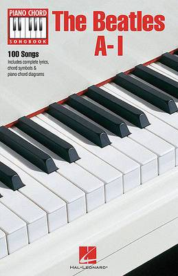 Piano Chord Songbook: The Beatles A-I