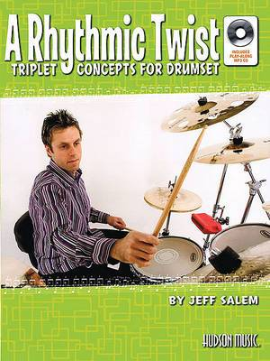 A Rhythmic Twist: Triplet Concepts for Drumset