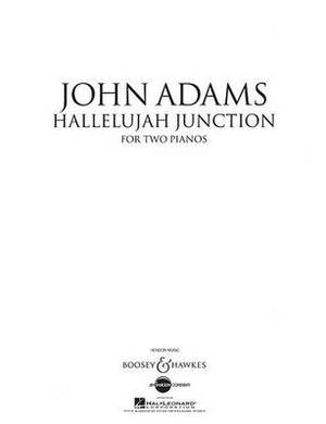 Hallelujah Junction: For Two Pianos