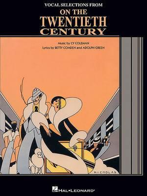 On the Twentieth Century: Vocal Selections