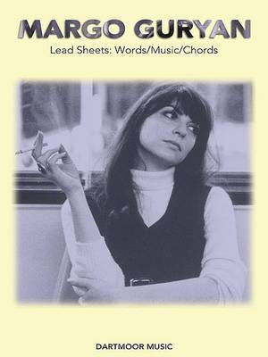 Margo Guryan: Lead Sheets: Words/ Music/ Chords