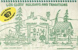 Log Cabin Holidays and Traditions