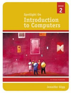 Spotlight on: Introduction to Computers