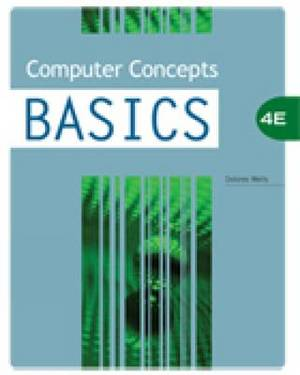 Computer Concepts BASICS, 4th Edition