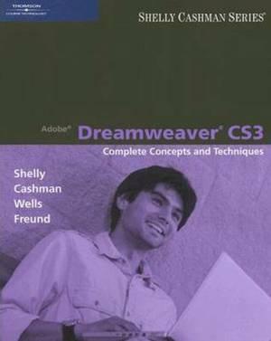 Adobe Dreamweaver CS3: Complete Concepts and Techniques