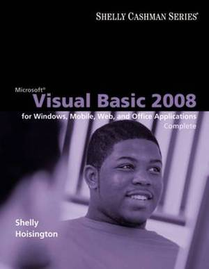 Microsoft Visual Basic 2008: Complete Concepts and Techniques