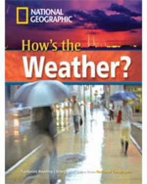 How's the Weather? + Book with Multi-ROM: Footprint Reading Library 2200