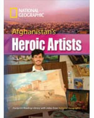 Afghanistan ' s Heroic Artists