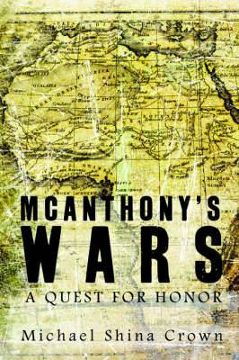 McAnthony's Wars: A Quest for Honor