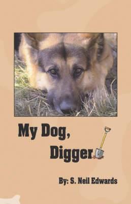 My Dog, Digger