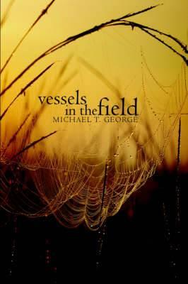 Vessels in the Field