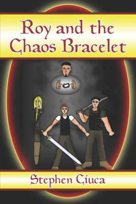 Roy and the Chaos Bracelet