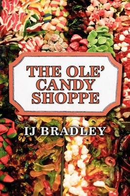 The OLE' Candy Shoppe