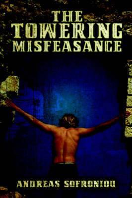 The Towering Misfeasance