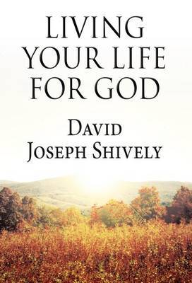 Living Your Life for God