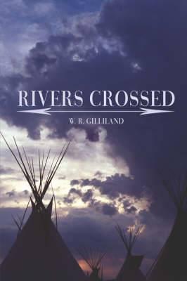 Rivers Crossed