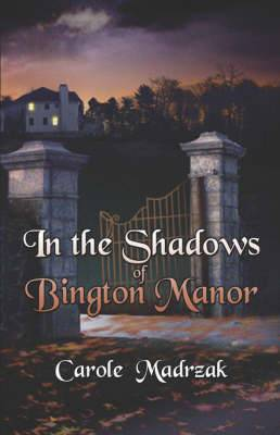 In the Shadows of Bington Manor