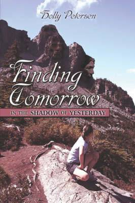 Finding Tomorrow in the Shadow of Yesterday