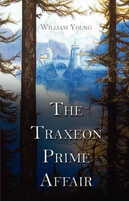 The Traxeon Prime Affair