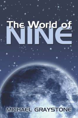 The World of Nine