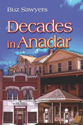Decades in Anadar