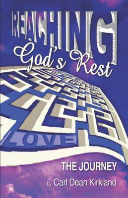 Reaching God's Rest: The Journey