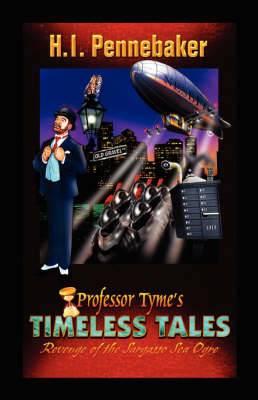 Professor Tyme's Timeless Tales: Revenge of the Sargasso Sea Ogre