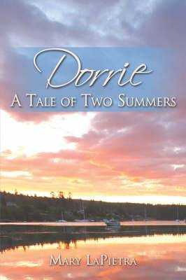 Dorrie: A Tale of Two Summers